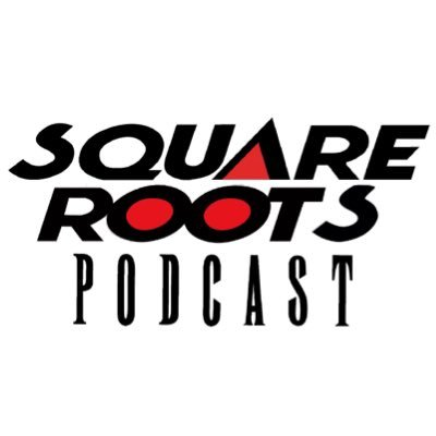 Square Roots Podcast